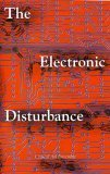 The Electronic Disturbance (New Autonomy Series)