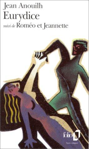 Eurydice, suivi de Romeo Et Jeannette by Jean Anouilh
