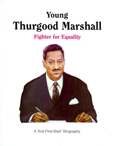 Young Thurgood Marshall: Fighter for Equality