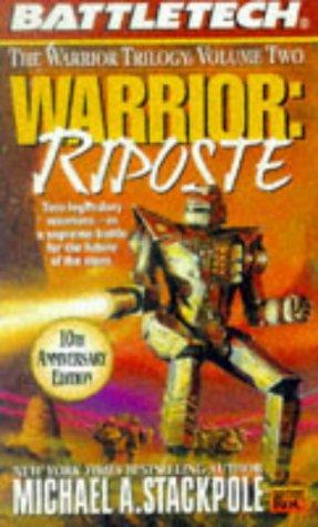 Warrior: Riposte (The Warrior Trilogy, #2)