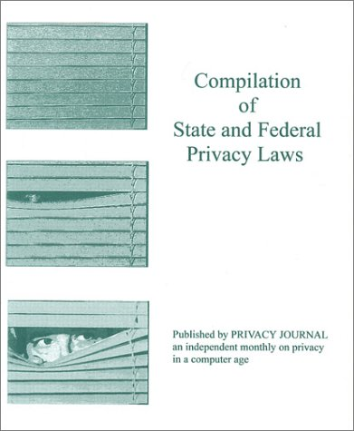 Compilation of State and Federal Privacy Laws 02 with 06 Suppl