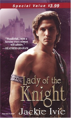 Lady Of The Knight (Knights, #3;  The Br...