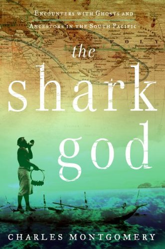 The Shark God by Charles Montgomery