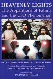 Heavenly Lights: The Apparitions of Fatima and the UFO Phenomenon