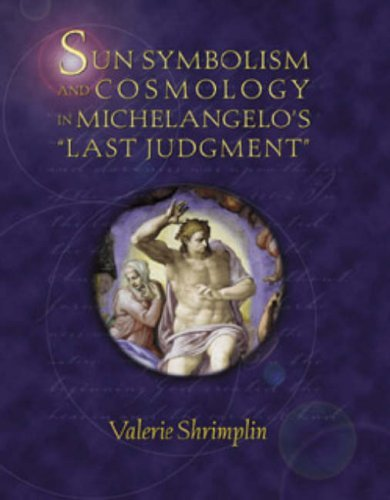 Sun Symbolism And Cosmology In Michelangelo's Last Judgment