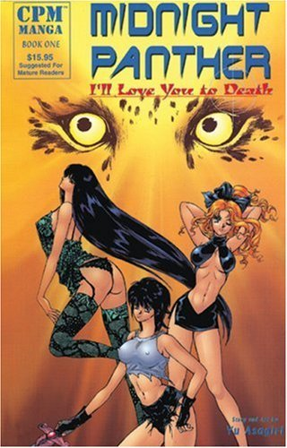 Midnight Panther Book 1: I Love You to Death