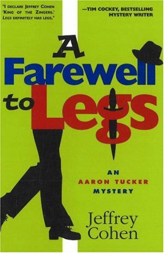 A Farewell to Legs (Aaron Tucker Mystery #2)
