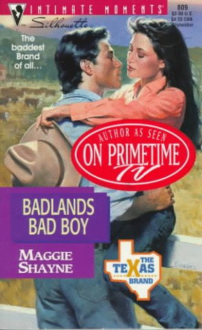 Badlands Bad Boy (The Texas Brand, #3)