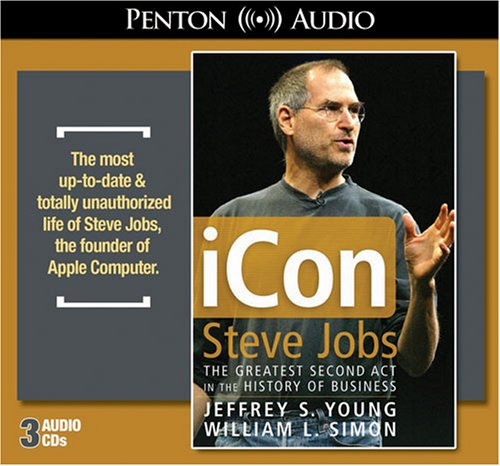 iCon Steve Jobs by Jeffrey S. Young