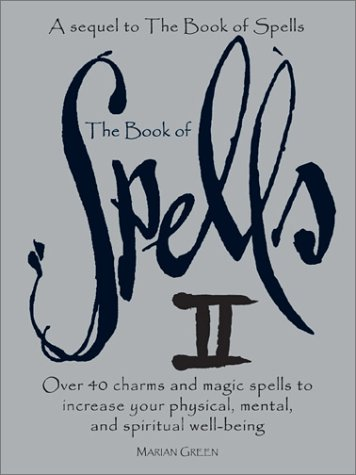 The Book of Spells II by Marian Green