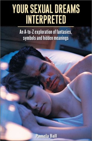 Your Sexual Dreams Interpreted