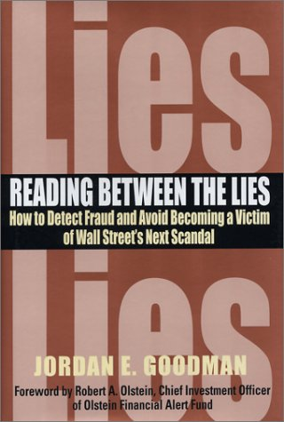 Reading Between the Lies: How to Detect Fraud and Avoid Becoming a Victim of Wall Street's Next Scandal