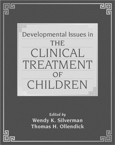 Developmental Issues in the Clinical Treatment of Children