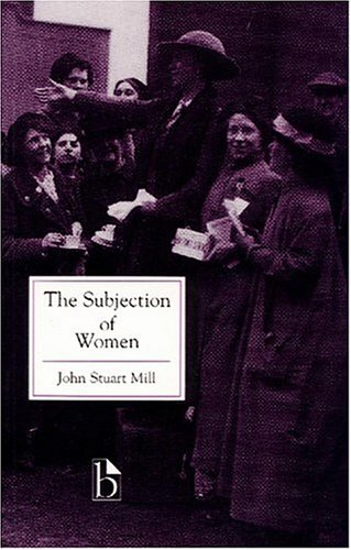 Ebook The Subjection of Women by John Stuart Mill TXT!