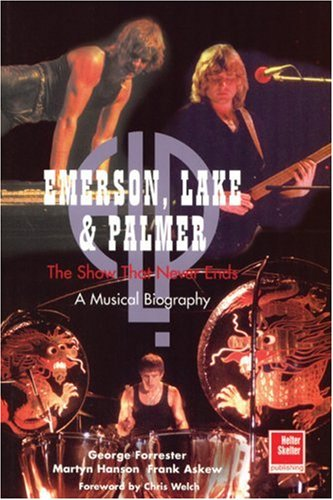 Emerson, Lake and Palmer: The Show That Never Ends