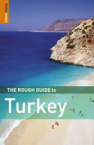 The rough guide to turkey by rosie ayliffe.