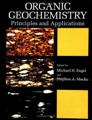 Organic Geochemistry: Principles And Applications