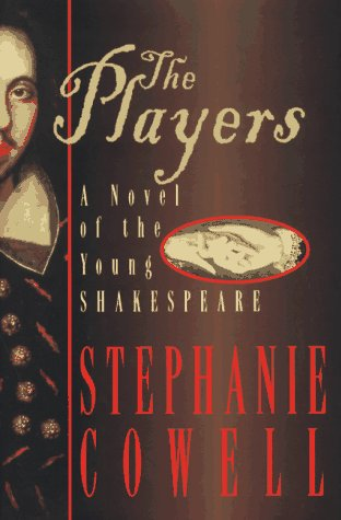 The Players: A Novel of the Young Shakespeare