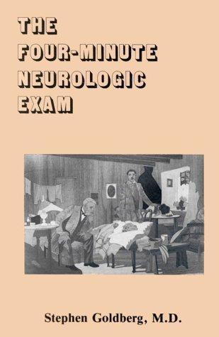 The Four-Minute Neurologic Exam (MedMaster Series, 2004 Edition) (Medmaster Series)