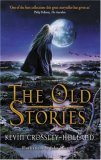 The Old Stories: Folk Tales from East Anglia and the Fen Country