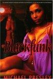 Blackfunk by Michael Presley