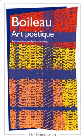 Art poétique : Epîtres, Odes, poésies diverses et épigrammes