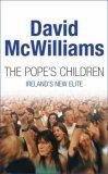 The Pope's Children: Ireland's New Elite