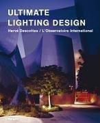 Ultimate Lighting Design by Vanessa Thaureau