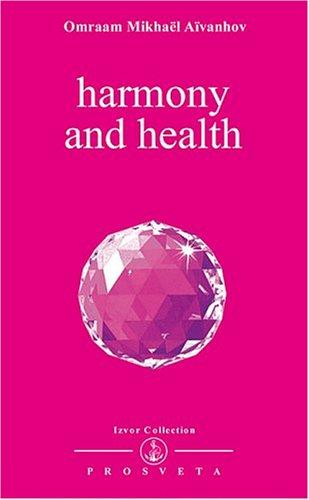 Harmony & Health (Izvor, #225)