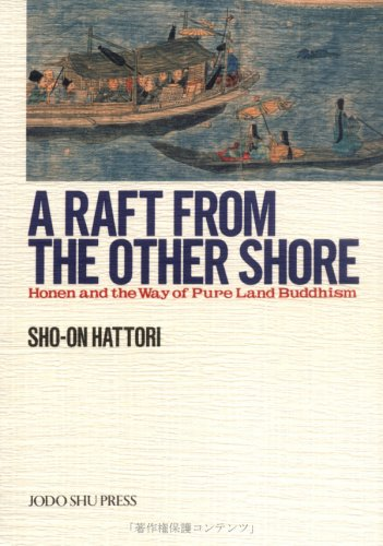 A Raft From The Other Shore by Sho-on Hattori