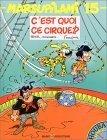 C'est quoi ce cirque!? (Marsupilami, #15)