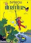 Spirou et les héritiers (Spirou et Fantasio, #4)