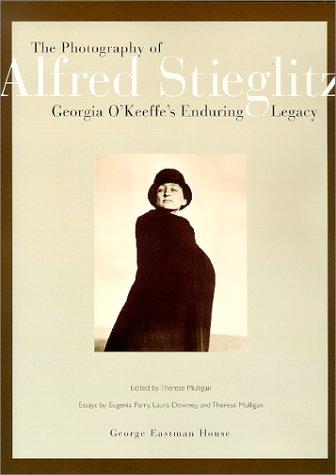The Photography of Alfred Stieglitz: Georgia O'Keeffe's Enduring Legacy