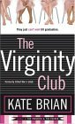 The Virginity Club by Kate Brian