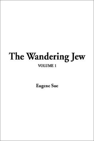 The Wandering Jew: V1