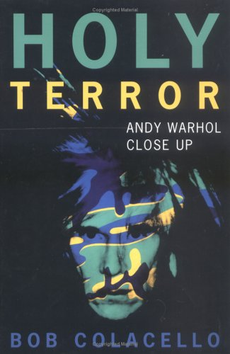 Holy Terror: Andy Warhol Close Up