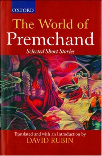 The World of Premchand: Selected Short Stories