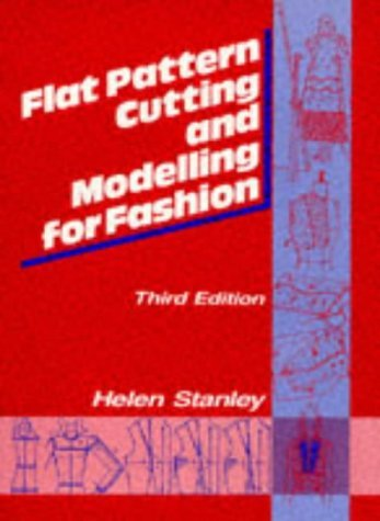 Flat Pattern Cutting and Modeling for Fashion