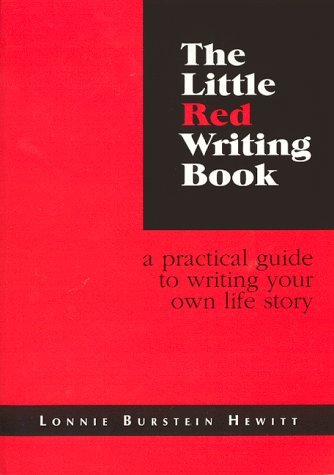 The Little Red Writing Book: A Practical Guide to Writing Your Own Life Story