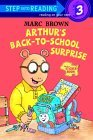 Arthur's Back to School Surprise by Marc Brown