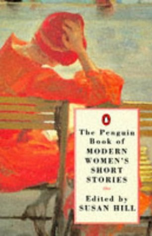 The Penguin Book Of Modern Women's Short Stories