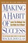 Making a Habit of Success: Learn the Methods That Can Make You a Winner