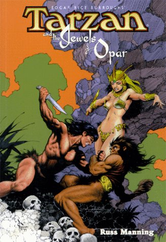 Tarzan and the  Jewels of Opar by Russ Manning