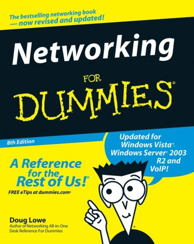 Networking for Dummies by Doug Lowe
