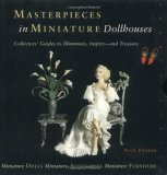 Masterpieces in Miniature: Dollhouses: 3 Vol. Boxed Set