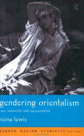 Descargar Gendering orientalism: race, femininity and representation epub gratis online Reina Lewis