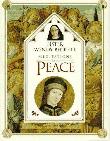 Sister Wendy's Meditations on Peace