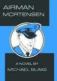 Airman Mortensen by Michael Blake