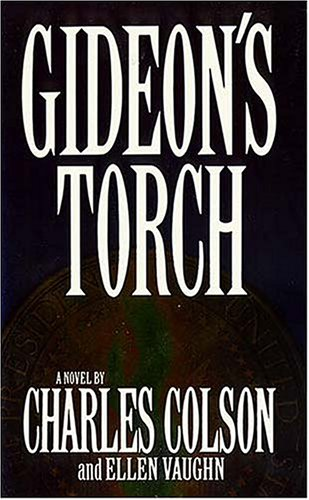 Gideon's Torch by Charles W. Colson
