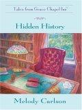 Hidden History (Tales From Grace Chapel Inn, #4)